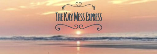 The Kay Mess Express
